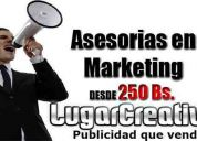 Asesorias en marketing desde 250bs.