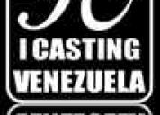 I casting venezuela