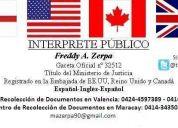 Traductor e interprete publico certificado español-ingles-español valencia y maracay