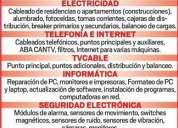 Electricidad, telefonia, tvcable, informatica, seguridad electronica, computacion