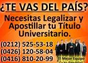 Legalización y apostilla de títulos universitarios, asesoría jurídica, abogados, caracas