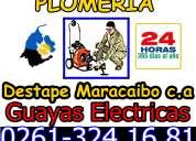 Plomeria destape maracaibo filtraciones sistema gayas electricas
